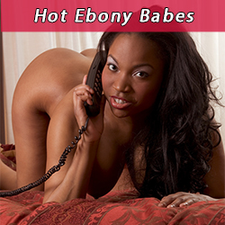Ebony phone sex uk